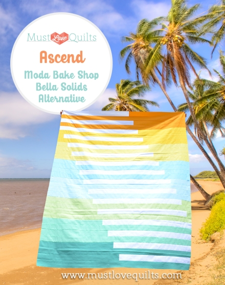 Moda Bakeshop Ascend - Must Love Quilts
